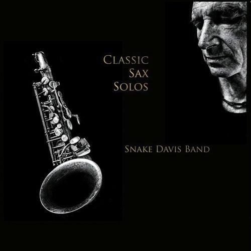 Classic Sax Solos de Snake Davis Band
