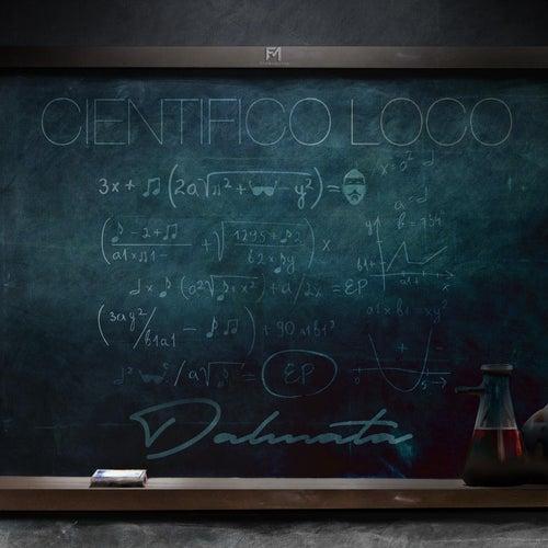 Científico Loco - EP von Dalmata