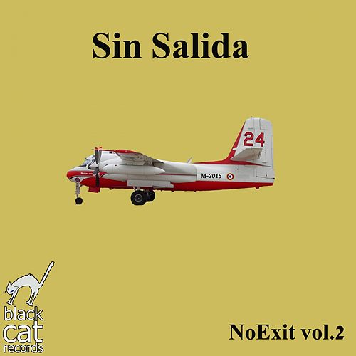 No Exit, Vol. 2 - Single de Sin Salida