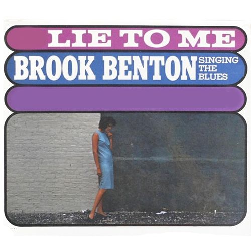Lie to Me by Brook Benton