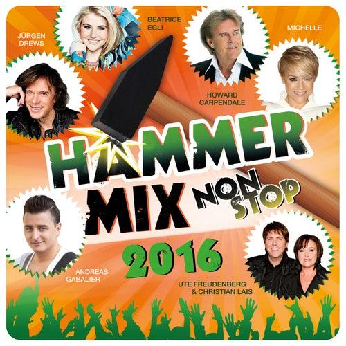 Hammer-Mix Non-Stop 2016 von Various Artists