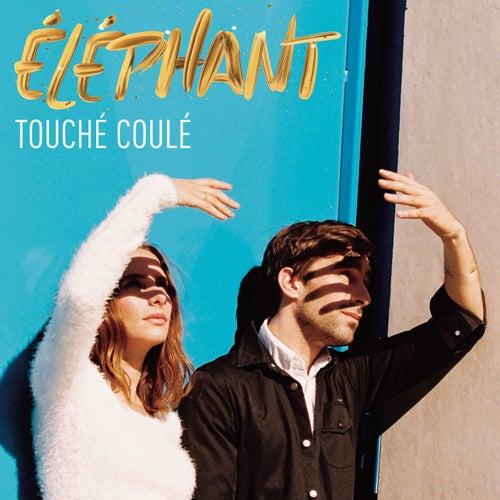 Touché Coulé de Éléphant