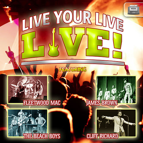 Live Your Live, Live! de Various Artists