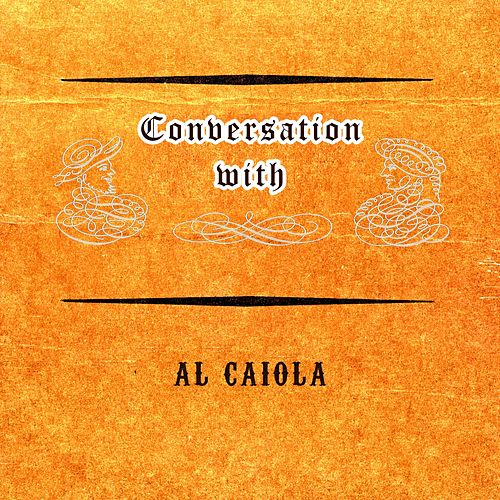 Conversation with by Al Caiola