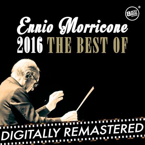 Ennio Morricone 2016 - The Best Of de Ennio Morricone