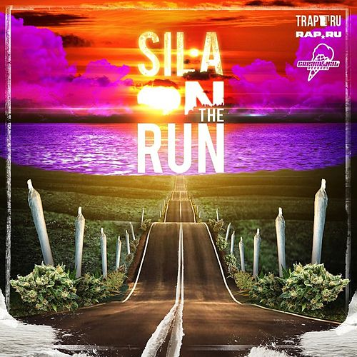 On The Run de Sila