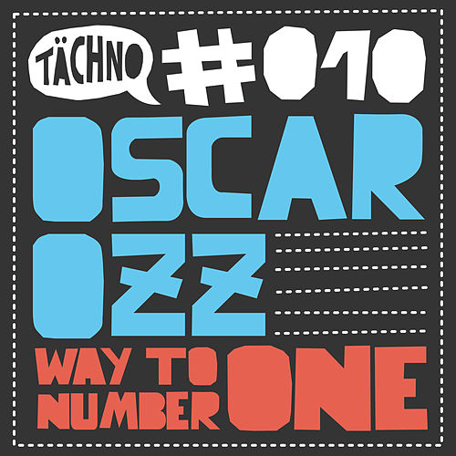 Way to Number One by Oscar OZZ