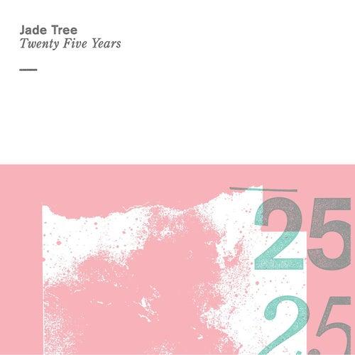 Jade Tree: Twenty Five Years by Various Artists