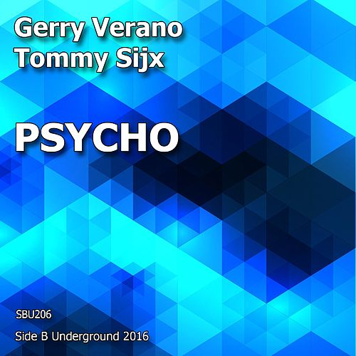 Psycho von Gerry Verano