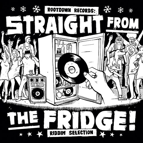 Straight from the Fridge Riddim Selection by Various Artists