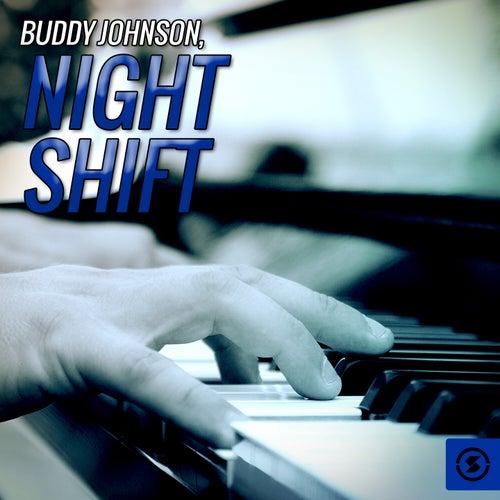 Night Shift de Buddy Johnson
