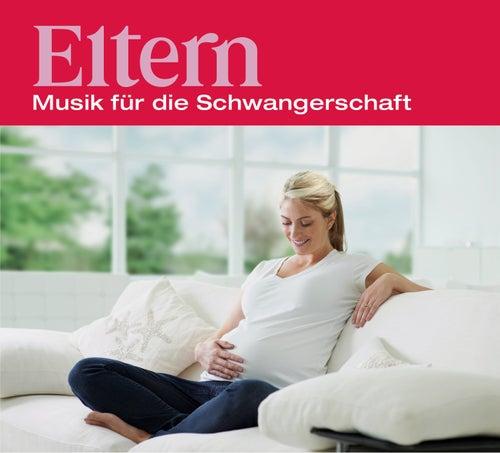Eltern - Musik für die Schwangerschaft von Various Artists