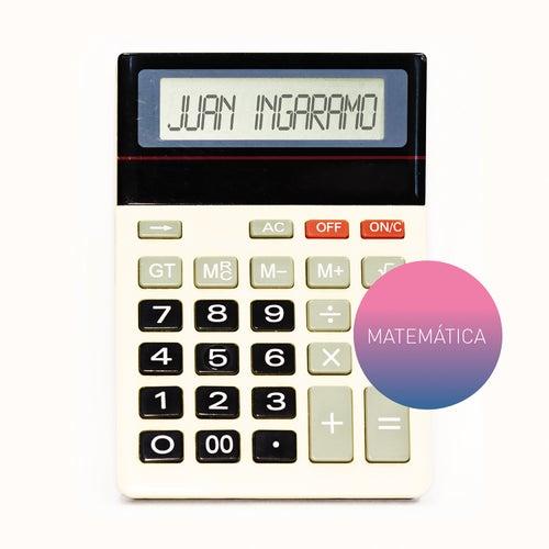 Matemática by Juan Ingaramo