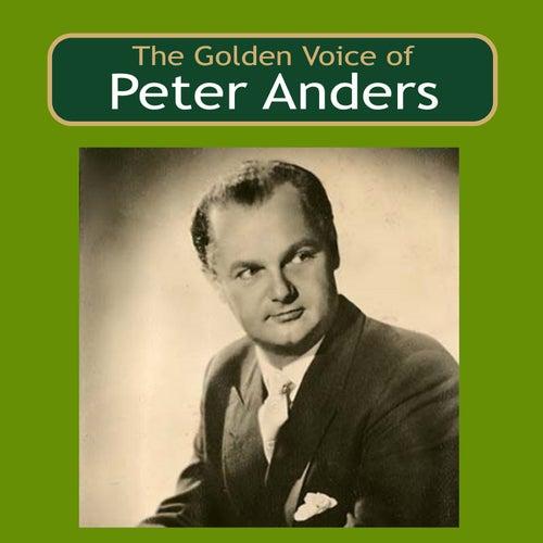 The Golden Voice of Peter Anders von Peter Anders