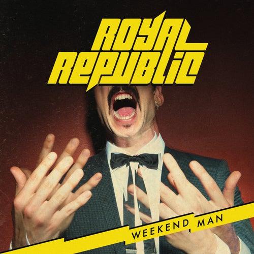 Weekend Man di Royal Republic