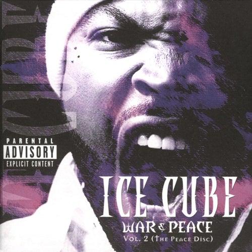 War & Peace Vol. 2 (The Peace Disc) von Ice Cube