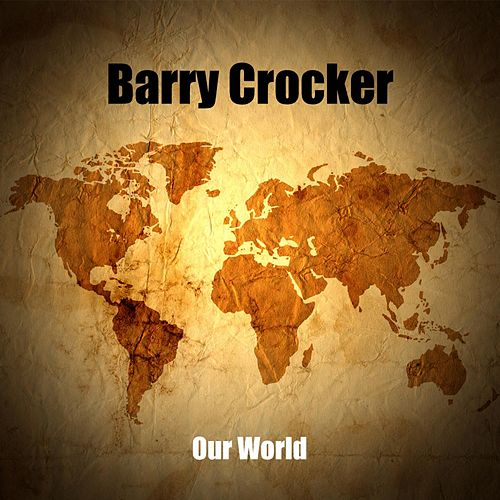 Our World de Barry Crocker