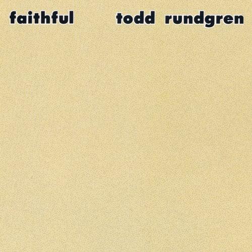 Faithful by Todd Rundgren