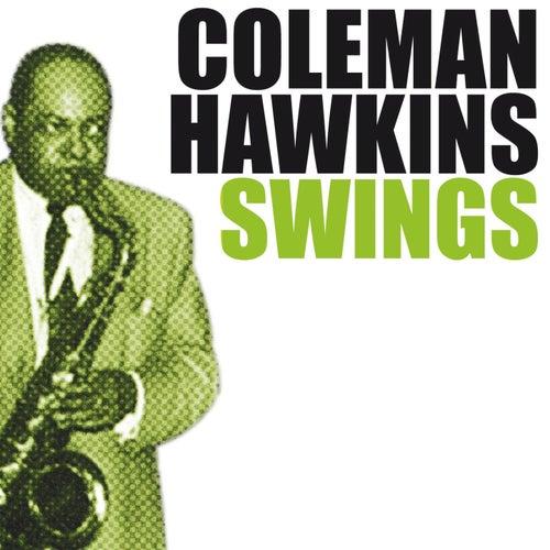 Coleman Hawkins Swings by Coleman Hawkins