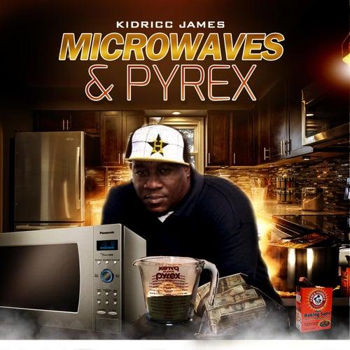 Microwaves and Pyrex de Kidricc James