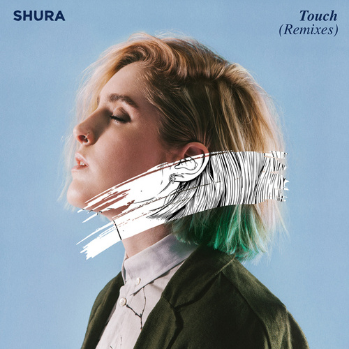 Touch (Remixes) by Shura