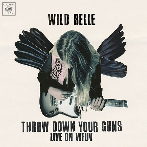 Throw Down Your Guns (Live from WFUV) de Wild Belle
