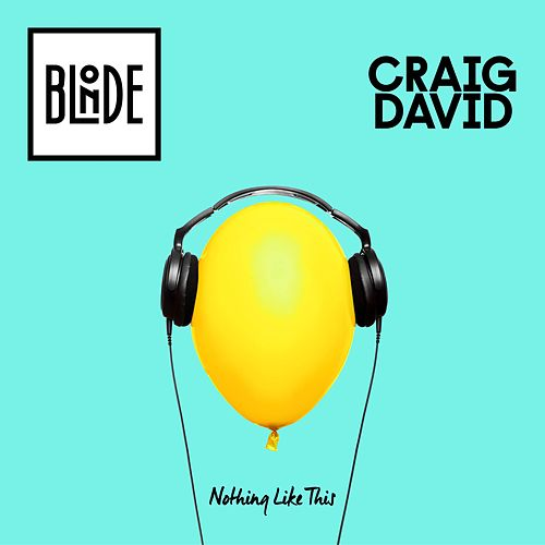 Nothing Like This by Craig David