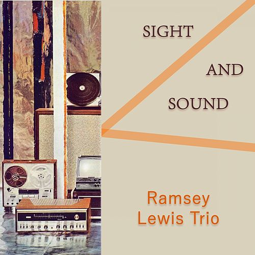 Sight And Sound by Ramsey Lewis