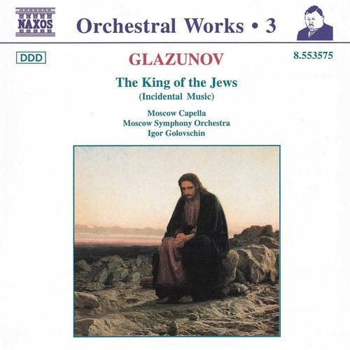 The King of the Jews de Alexander Glazunov