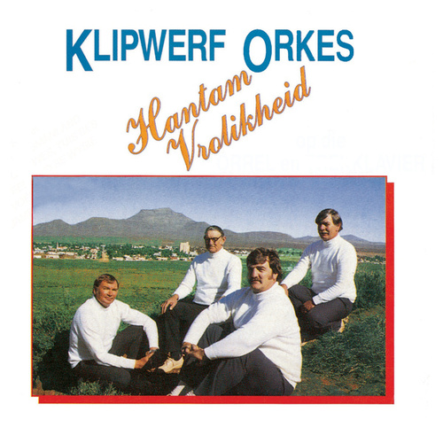 Hantam Vrolikheid by Klipwerf Orkes
