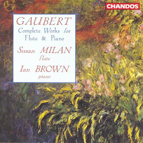GAUBERT: Complete Works for Flute and Piano von Ian Brown