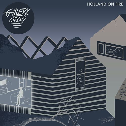 Holland on Fire by Gallery Circus