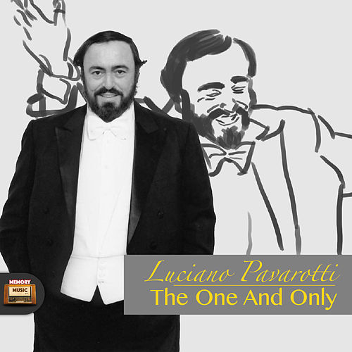 The One and Only von Luciano Pavarotti