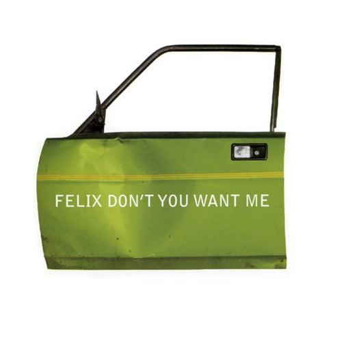 Don't You Want Me (Hooj Mix) de Felix (Rock)