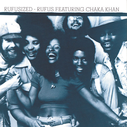 Rufusized by Rufus & Chaka Khan