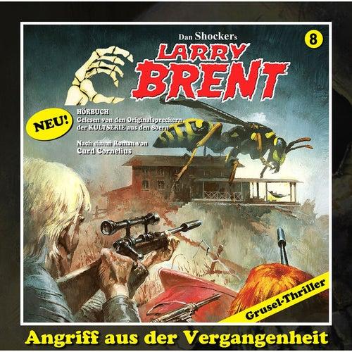 Folge 8: Angriff aus der Vergangenheit by Larry Brent