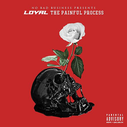 The Painful Process von The Loyal