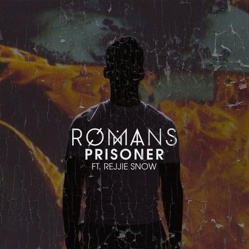 Prisoner by RØMANS