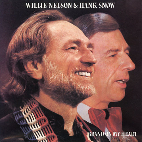 Brand on My Heart by Hank Snow
