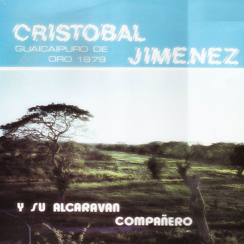 Y Su Alcaraván Compañero de Cristobal Jimenez