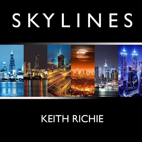 Skylines by Keith Richie