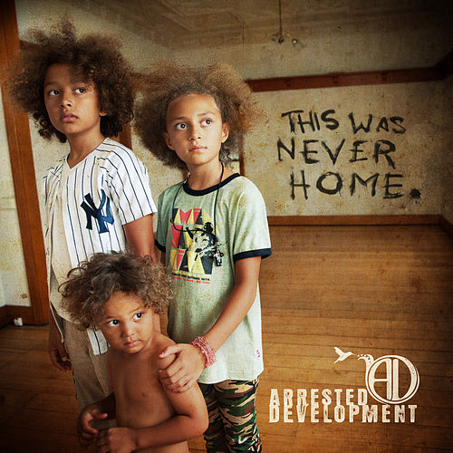 This World Was Never Home de Arrested Development