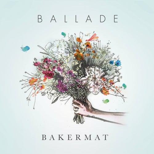 Ballade de Bakermat
