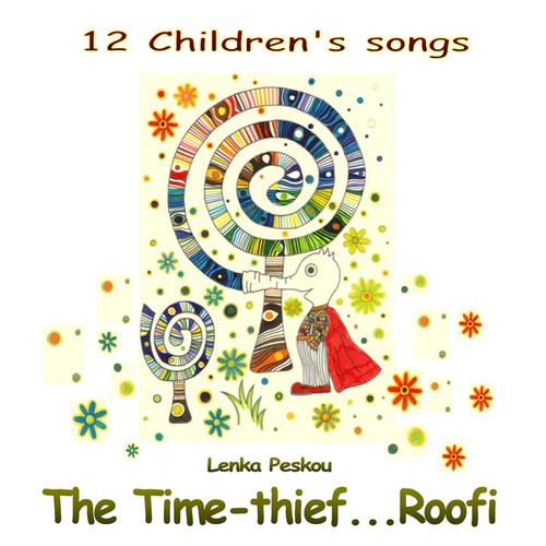 The Time-Thief... Roofi by Lenka Peskou