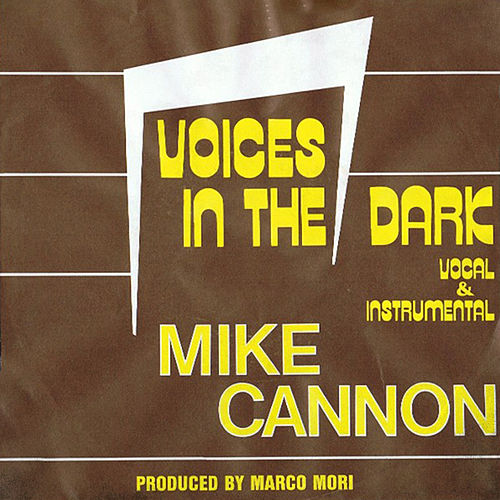 Voices In The Dark by Mike Cannon