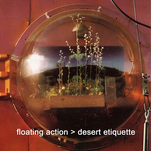 Desert Etiquette (Bonus Version) de Floating Action