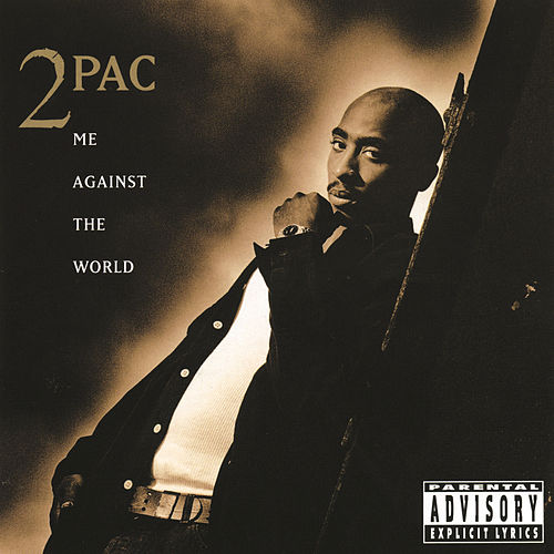 Me Against The World de 2Pac