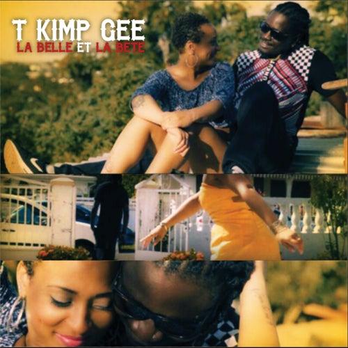 La belle et la bête de T Kimp Gee