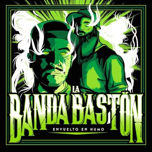 Envuelto en Humo de La Banda Baston