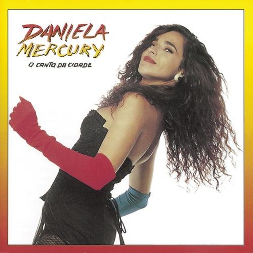 A Canto Da Cidade / Musica De Rua by Daniela Mercury